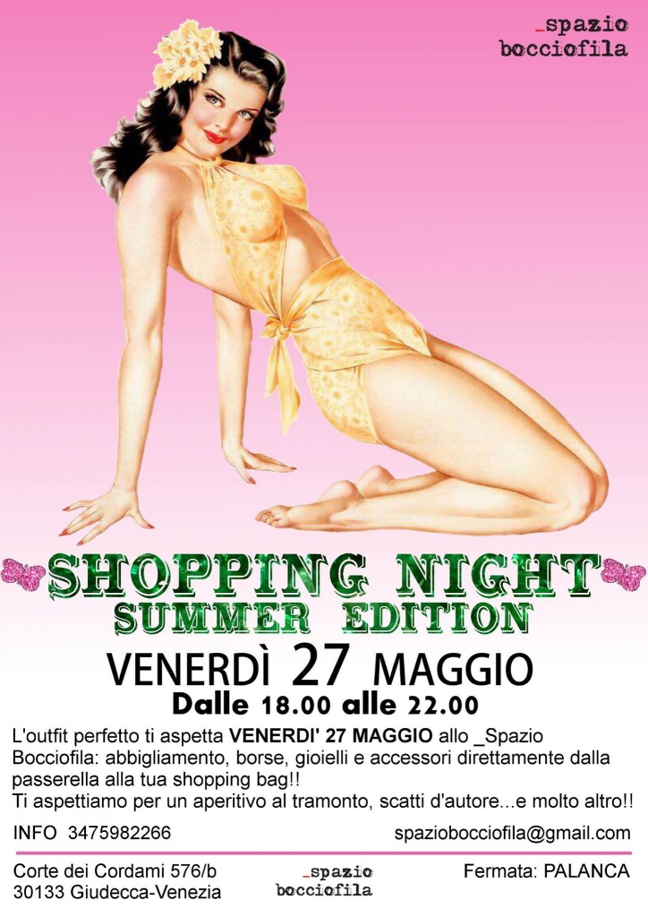 Shopping night - Summer edition - 27mag16